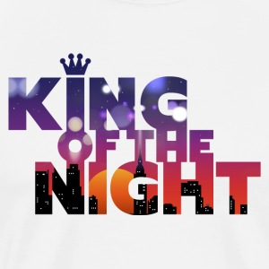 King Of The Night • For Partyloves with Humor! - Men's Premium T-Shirt
