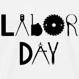 Labor Day - Premium T-skjorte for menn