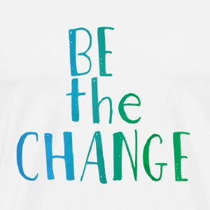 Hipster: Be the Change - Männer Premium T-Shirt