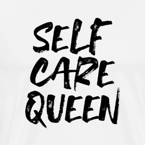 self care queen - Männer Premium T-Shirt
