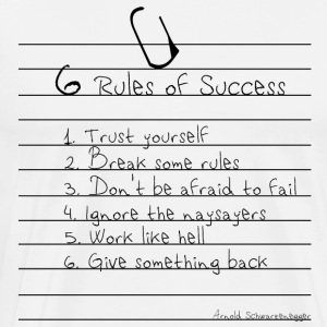 6 Rules of Success - Arnold Schwarzenegger - Miesten premium t-paita