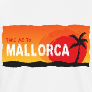 Take Me To Mallorca - Mannen Premium T-shirt