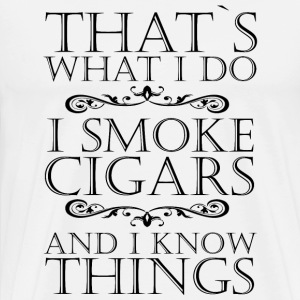 CLEAR THAT WHAT I DO CIGARS - Men's Premium T-Shirt