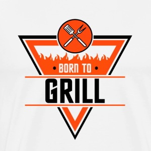 Born to Grill - Men's Premium T-Shirt