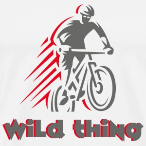 Wild Thing - not just for MTB cyclists. - Men's Premium T-Shirt