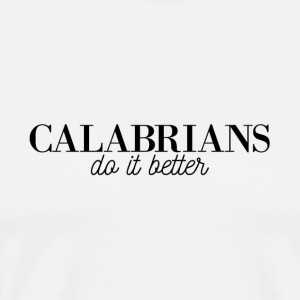 Disprocal Shirts design Calabrais faire mieux - T-shirt Premium Homme