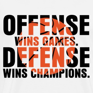 offense wins games defense wins champions - Männer Premium T-Shirt
