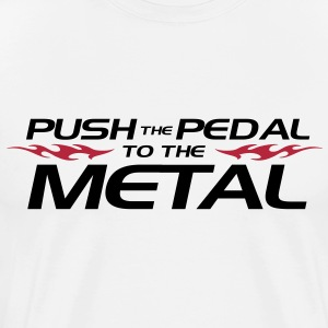 Push the pedal to the metal