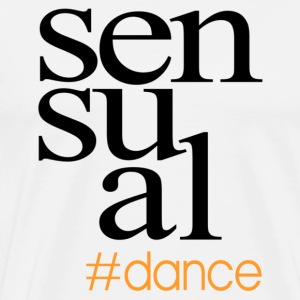 Sensual #dance Hashtag - black - Danceshirt - Men's Premium T-Shirt