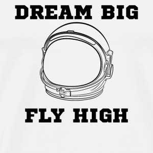 Dream Big Fly High