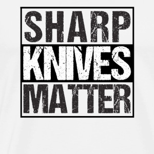 Sharp Knives Matter Drunk Wives Matter - Männer Premium T-Shirt