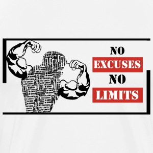 No Excuses No limits - Mannen Premium T-shirt