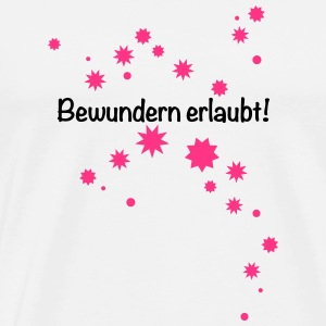 Bewundern erlaubt born to be a Princess Prinzessin - Männer Premium T-Shirt