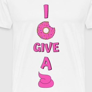 Donut saying I donut Give A Shit In Pink - Men's Premium T-Shirt