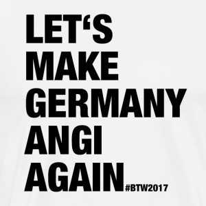 LET'S MAKE GERMANY ANGI AGAIN - Men's Premium T-Shirt