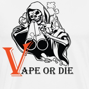 VAPE OR THE 2 - Men's Premium T-Shirt