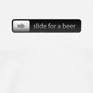 Slide for a beer Smartphone Slider for unlocking - Men's Premium T-Shirt