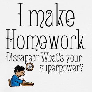 I make homework dissapear - Men's Premium T-Shirt