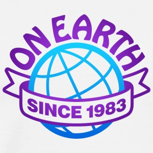 On Earth Since 1983 - Men's Premium T-Shirt