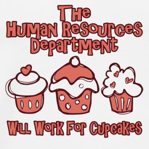 HRD wants work for cupcakes - Men's Premium T-Shirt