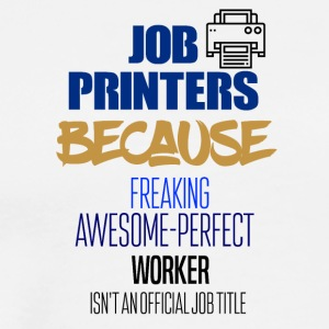 Job printers - Men's Premium T-Shirt