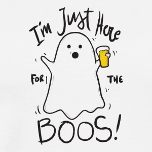 Halloween Im just here for the boos. Spirits. spook - Men's Premium T-Shirt