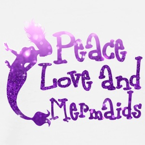 Mermaid / Mermaid: Peace Love Mermaids - Mannen Premium T-shirt