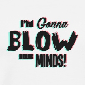 Blow Your Minds - Men's Premium T-Shirt