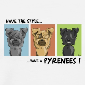 Have the style Have a pyrenees - Men's Premium T-Shirt