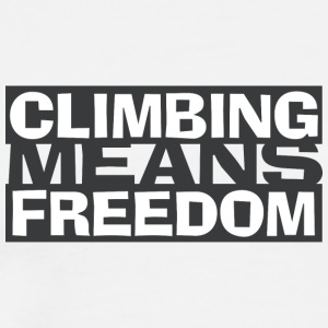 Climbing Means Freedom - Climbing is freedom - Men's Premium T-Shirt