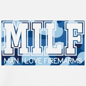 Military / Soldiers: MILF - Man, I Love Firearms - Men's Premium T-Shirt