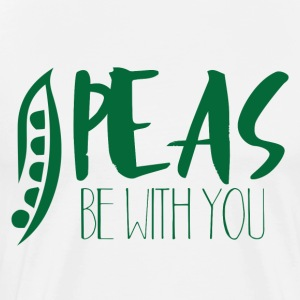 Veggie / Vegan: Peas Be With You - Men's Premium T-Shirt