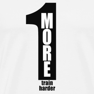 One more - train harder / Black Number - Men's Premium T-Shirt