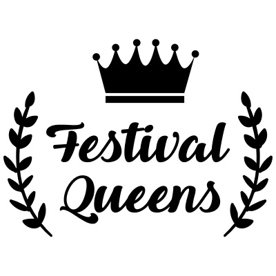 Festival Queens - Queen - Party - Festivals
