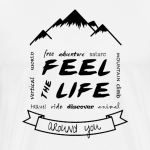 Feel the Life around you - Negro - Camiseta premium hombre