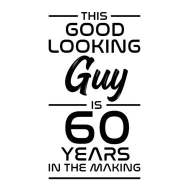 Verjaardag Man 60 Humor.60th Birthday Saying Men S Premium T Shirt Spreadshirt