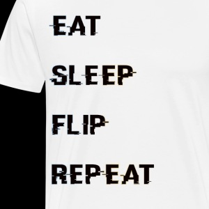 Eat Sleep Flip Repeat