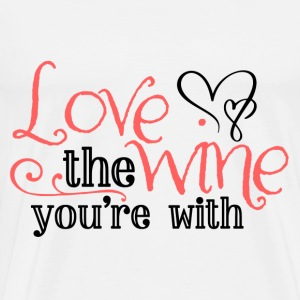 Love the Wine Wine Red Wine Sayings Gift Idea