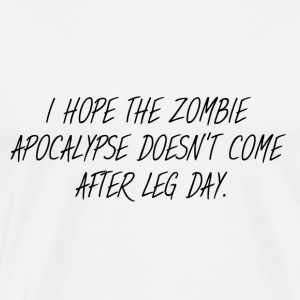 Leg Training: Zombie Apocalypse after Leg Day