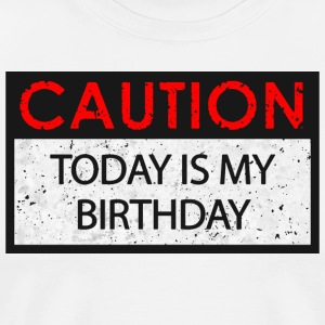 Caution - Birthday (Birthday)