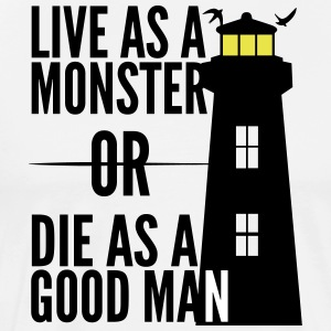 Monster or good man! Shutter Island movie quote