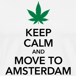 Keep calm move to Amsterdam Holland Cannabis Weed