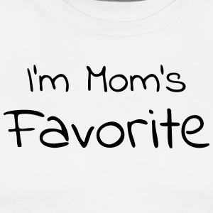 Mom's Favorite - I'm Mom's Favorite