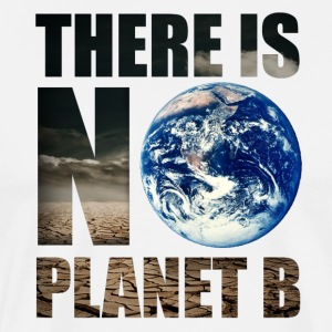 No Planet B Earth Nature Space Environmental Protection Vegan