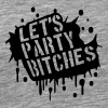 Lets Party Bitches Graffiti Design - Men's Premium T-Shirt