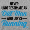 Never Underestimate An Old Man Who Loves Running - Men's Premium T-Shirt