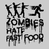 Zombies Hate Fast Food - T-shirt Premium Homme
