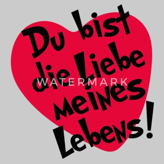Du Bist Die Liebe Meines Lebens Spruche Liebesgrusse 2020 03 03