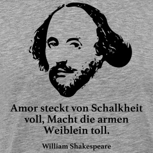 Shakespeare: Cupid is full of malice, Mac - Men's Premium T-Shirt