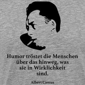 Camus: Humor comforts people over that - Men's Premium T-Shirt